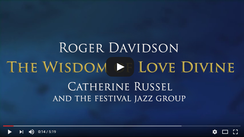 The Wisdom Of Love Divine By Roger Davidson