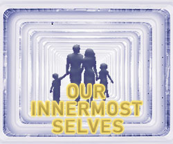 Our Innermost Selves