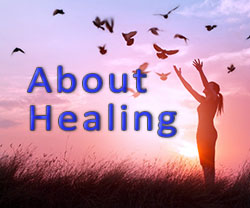 About Healing